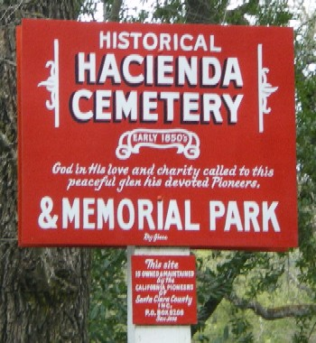Hacienda Cemetery Sign in New Almaden
